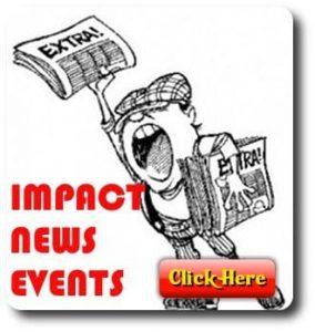 IMPACT NEWS